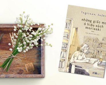 Những giấc mơ ở hiệu sách Morisaki, nội dung nhẹ nhàng nhân văn