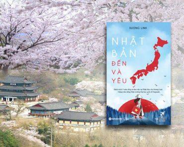 Nhật Bản đến và yêu, cuốn cẩm nang bổ ích của tác giả Dương Linh
